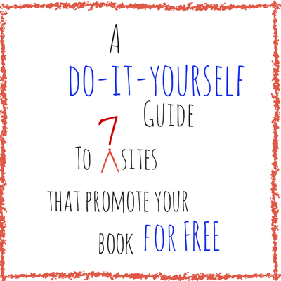 Guide to 7 Sites That Promote Your Book Free