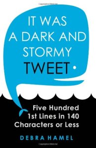 it was a dark and stormy tweet