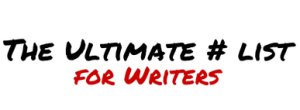 The Ultimate Hashtag List for Writers