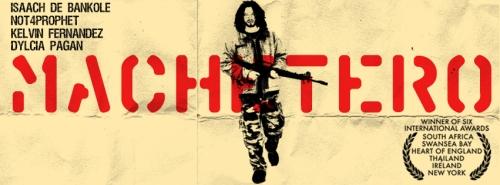 """From the 2008 film """"Machetero"""""""