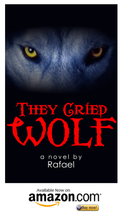 They Cried Wolf by Rafael on Amazon