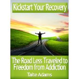 Kickstart Your Recovery by Taite Adams