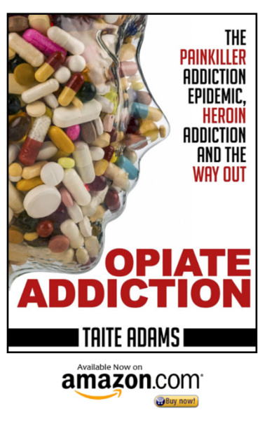 Opiate Addiction by Taite Adams on Amazon
