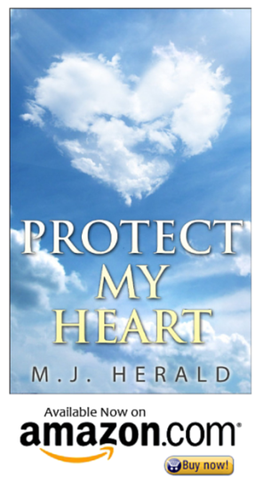 Protect my Heart by MJ Herald on Amazon