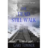 The Dead Still Walk