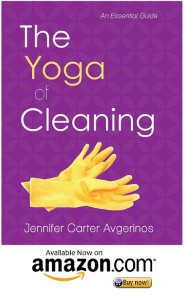 The Yoga of Cleaning by Jennifer Carter Avgerinos on Amazon