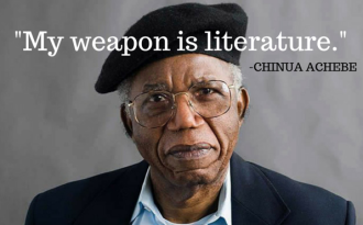 CHINUA ACHEBE Quote