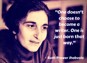 Ruth Prawer Jhabvala Quote