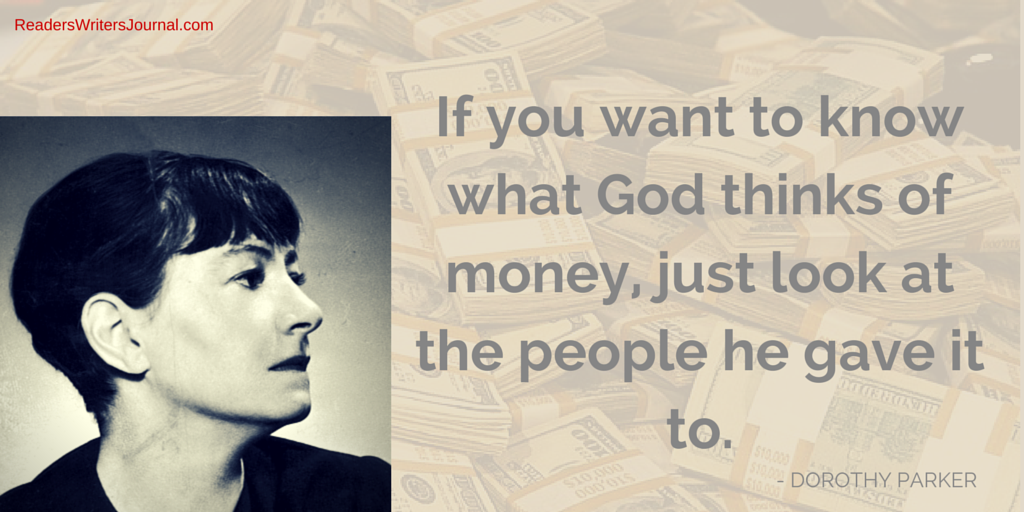 Author Quote Dorothy Parker On Money Readerswriters Journal Enchanting Dorothy Parker Quotes