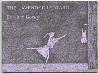 The Lavender Leotard by Edward Gorey First Edition