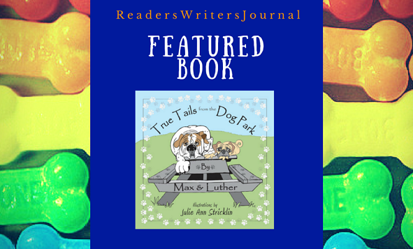 True Tails from the Dog Park on ReadersWritersJournal