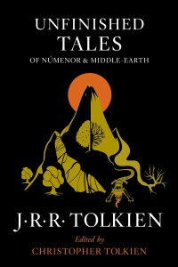 Unfinished Tales by Tolkien