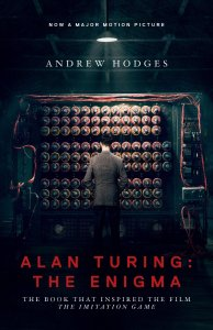 "The Imitation Game is based on the book ""Alan Turing: Enigma by Andrew Hodges"
