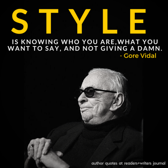 author quotes Gore Vidal on Style (1)