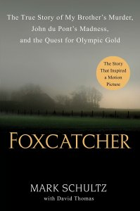 Foxcatcher is based on Mark Shultz's book about his brother's murder