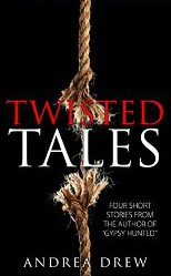 Twisted Tales by Andrea Drew