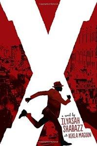 X a novel by Ilyasah Shabazz