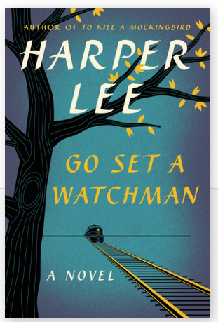GO SET A WATCHMAN HARPER LEE COVER REVEALED