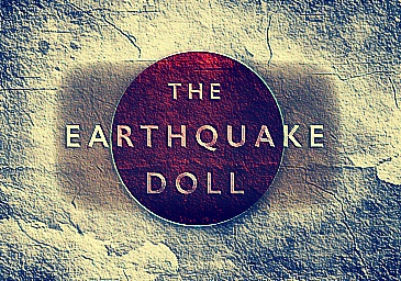 The Earthquake Doll Literary Fiction