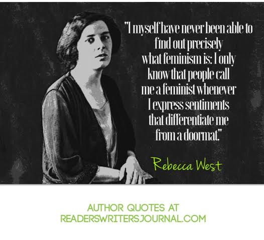 Rebecca west feminism quotes