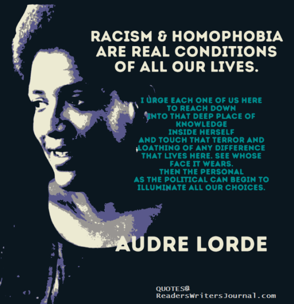 Audre Lorde Quote Racism