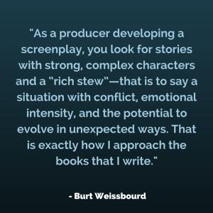 Burt Weissbourd on Writing