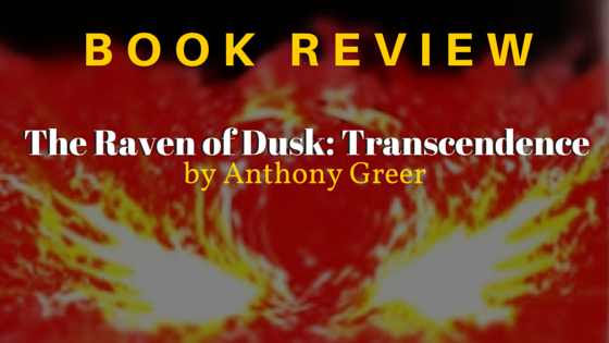 Book Review The Raven of Dusk Transcendence