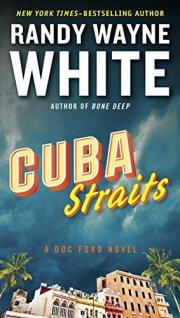 Cuba Straits a Novel