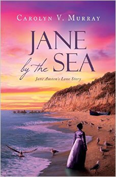 Jane by the Sea Jane Austen's Love Story