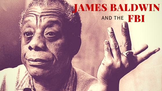 James Baldwin and the FBI