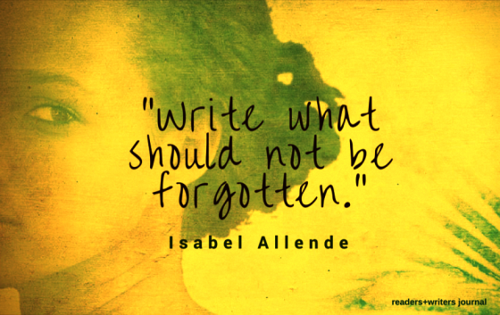 Write what should not be forgotten Allende Quote