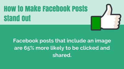How to Make Facebook Posts Stand Out