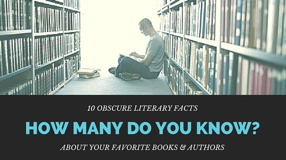 Literary Trivia about Famous Books and Authors