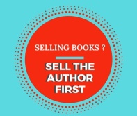 Selling Books Means Selling the Author