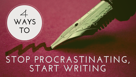 Stop Putting Off Writing